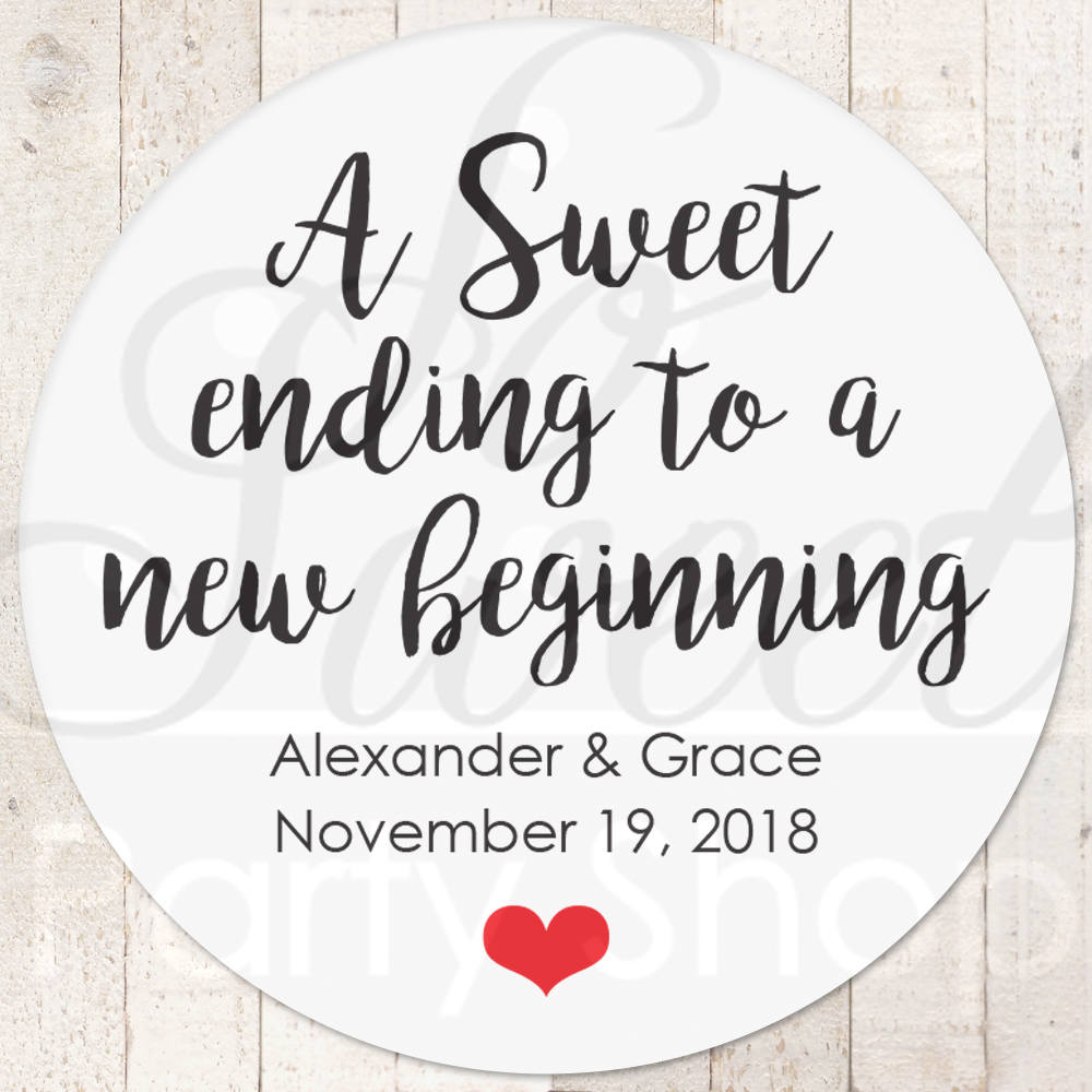 A Sweet Ending to a new Beginning Wedding Favor Stickers Stickers ...